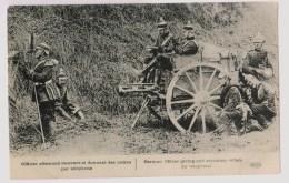 Officier Allemand Donnant Des Ordres Par Téléphone - Guerre 1914-18