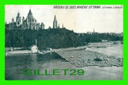 OTTAWA, ONTARIO - RADEAU DE BOIS, RIVIÈRE OTTAWA - PUBLICITÉ DE PAUL WIALLARD, PARIS - - Ottawa