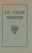 Le Coeur Humain Temple Du Saint Esprit Ou Atelier Du Malin- - Religion