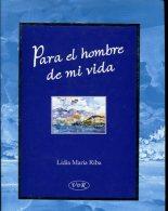 PARA EL HOMBRE DE MI VIDA LIDIA MARIA RIBA VERGARA & RIBA 44  PAG ZTU. - Ontwikkeling