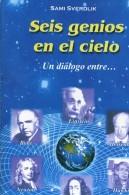 SEIS GENIOS EN EL CIELO SAMI SVERDLIK  EDITORIAL LUGAR  75 PAG ZTU. - Ontwikkeling