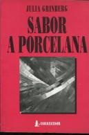 SABOR A PORCELANA AUTOGRAFIADO JULIA GRINBERG ED CORREGIDOR 122 PAG ZTU. - Books, Magazines, Comics