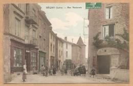Régny (Loire) - Rue Nationale - Voyagée 1910 - Bien Animée - Francia