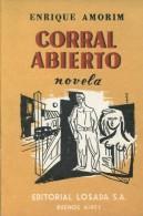CORRAL ABIERTO ENRIQUE AMORIM EDITORIAL LOSADA S.A. 201  PAG ZTU. - Boeken, Tijdschriften, Stripverhalen