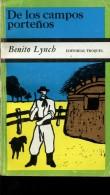 DE LOS CAMPOS PORTEÑOS BENITO LYNCH EDITORIAL TROQUEL 205  PAG ZTU. - Books, Magazines, Comics