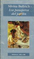 LOS PASAJEROS DEL JARDIN  SILVINA BULLRICH  EDITORES EMECE 126  PAG ZTU. - Boeken, Tijdschriften, Stripverhalen