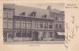 Souvenir De Braine Le Comte - L'Hôtel De Ville (Ed. Nels, Précurseur) - Braine-le-Comte
