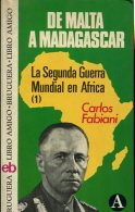 LA SEGUNDA GUERRA MUNDIAL DE MALTA A MADAGASCAR EDITORA BRUGUERA 439 PAG ZTU. - Ontwikkeling