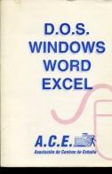 D.O.S. WINDOWS WORD EXCEL A.C.E. 91 PAG ZTU. - Books, Magazines, Comics