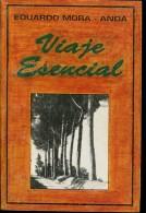 VIAJE ESENCIAL EDUARDO MORA -ANDA 355  PAG ZTU. - Books, Magazines, Comics