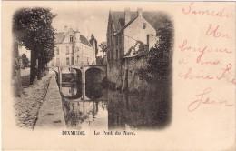 Le Pont Du Nord Verstuurd 1899 Zeldzaam Voor De Rappe. - Diksmuide