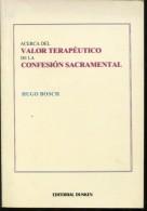 ACERCA DEL VALOR TERAPEUTICO HUGO BOSCH  EDITORIAL  DUNKEN 110 PAG ZTU. - Ontwikkeling