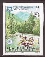2006 EUROPA  CEPT WILDWASSER   RAFTING  BOSNIA ERZEGOVINA  50 JAHRE EUROPA  RAFTING    NEVER HINGED