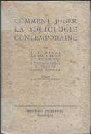 Comment Juger La Sociologie Contemporaine  Edit Publiroc Marseille En   1929 - Psychology/Philosophy