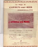 80 - CAYEUX SUR MER - DEPLIANT TOUTISTIQUE BRIGHTON- LE HOURDEL- LAWN-TENNIS-MAIRE MOPIN- - Dépliants Touristiques