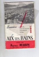 73 - AIX LES BAINS - DEPLIANT TOURISTIQUE EXCURSIONS EN SAVOIE-DAUPHINE-SUISSE-AGENCE MARIN-AIR FRANCE-1955 - Dépliants Touristiques