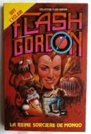LIVRE COLLECTION FLASH GORDON - GUY L'ECLAIR - LA REINE SORCIERE DE MONGO 2T 1981 - Euredif - Fantastique
