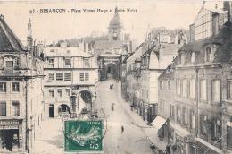 BESANCON LES BAINS Place Victor Hugo Et Porte Noire - PLIS - Besancon