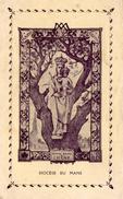 IMAGE PIEUSE Notre Dame Du Chène Diocèse Du Mans - Devotion Images