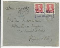 1941 - ESPAGNE - ENVELOPPE De SAN SEBASTIAN Avec CENSURE OBLITERANT LES TIMBRES ! Pour HYERES (VAR) - Marcas De Censura Nacional