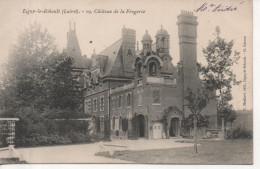CPA - LIGNY LE RIBAULT - CHATEAU DE LA FORGERIE - 19 - E. MESLAND - CL RAISON - - France