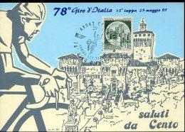10675 Italia, Special Card And Postmark 1995  Cento Ferrara,  78^ Giro D'italia,  Italian Cycling Tour - Ciclismo