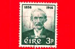 IRLANDA - EIRE - Usato - 1958 - Tom Clarke 1858-1916, Combattente Per La Libertà - 3 - 1949-... Repubblica D'Irlanda