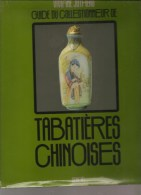 Guide Du Collectionneur De Tabatières Chinoises Par Viviane Jutheau Editions Denoël De 1980 - Documents