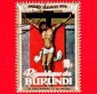 BURUNDI - Nuovo Oblit. - 1974 - Pasqua - Crocifissione,  Di R. Van Der Weyden - 18 - Burundi