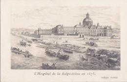 VIEUX PARIS XIII° CPA Dessin  HOPITAL De La SALPETRIERE En 1675 Bords De SEINE Bâteaux - Distretto: 13