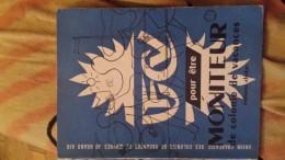 POUR ETRE MONITEUR DE COLONIES DE VACANCES - Livres, BD, Revues