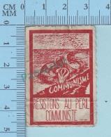 """Vignette Cinderella - Resistons Au """"peril Communiste Representé Par Un Serpent""""- Pas De Gomme, Vintage Ancien  - 2 Scans - Erinnophilie"""