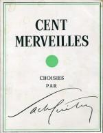Cent Merveilles Chosies Par Sacha Guitry Ed Solar - Livres, BD, Revues
