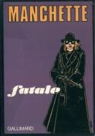 Manchette Fatale Ed Gallimard Tbe - Bücher, Zeitschriften, Comics