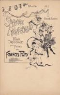 SPECTACLE----DANSE--SIFFLEZ PIERRETTES !!! Par FRANCIS  POPY-- Illust.  ?--début De Siècle--jeunes Femmes--voir 2 Scans - Dance