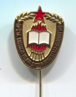 Army, JNA - Military School BRATSTVO - JEDINSTVO, Ex YUGOSLAVIA, Vintage Pin Badge - Militares