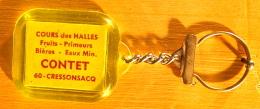 PORTE CLEF COURS DES HALLES FRUITS PRIMEURS BIERES EAUX MIN. CONTET 60 CRESSONSACQ POUR UN LONGUE VIE MANGEZ DES FRUITS - Porte-clefs