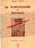 23 - LA SOUTERRAINE ET BRIDIERS - DEPLIANT TOURISTIQUE - GEORGES PROUX -IMPRIMERIE J. GAGNE 1953 - Dépliants Touristiques