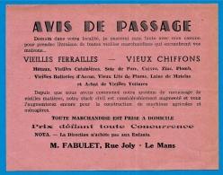Rare AVIS De PASSAGE Du Ferrailleur (M. FABULET Rue Joly, 72 Le Mans Sarthe) Métier Ferrailles Chiffons - Pubblicitari