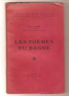 Léon LELOIR - LES POEMES DU BAGNE - Editions Du Gibet, Bruxelles, 1945 - Exemplaire N° 363 - Guerre 1939-45