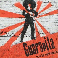 GUARAPITA - Politiqueria - CD - SKA PUNK LATINO - Punk
