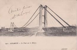 """30 GARD ARAMON """" Le Pont Sur Le Rhône"""" JBENP N° 290 - Aramon"""
