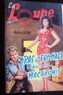 Pas De Fromage Pour Les Macaronis Par ANDRE De VOS ,broché , 158 Pages  N°59 - Loupe