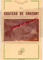 23 - CROZANT - HISTOIRE DU CHATEAU -IMPRIMERIE LOEUILLET LA CHATRE-HOTEL DES RUINES M. BRIGAND- - Dépliants Touristiques