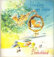 """Germany.  """"Vom Essen Und Trinken In Deutschland"""" To Eat And To Drink In Germany. - Folletos Turísticos"""