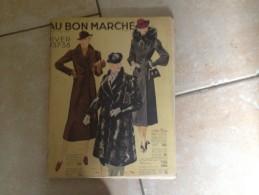 """Mode - Revue """"Au Bon Marché """" Maison A. Boucicaut - Hiver 1937-38 (articles D'hygiène, Mode, Horlogerie , Tables....) - Mode"""