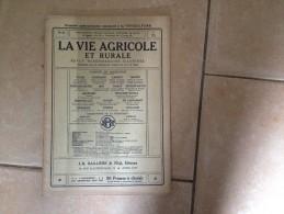 Revue - La Vie Agricole Et Rurale - Année 1912 - Revue Hebdomadaire Illustrée N°27 - Viticulture - Nature