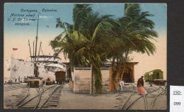 Colombia Cartagena United Fruit Co. Steamer In Port Much Railway Interest
