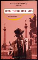 Le Maître De Trois Vies - Stanislas-André Steeman & Sintair. - Livres, BD, Revues