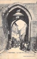 11- MONTREAL : La Vieille Port D'en Bas ( Animation ) - CPA 1908 - Aude - Autres Communes